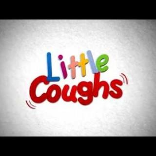 Little Coughs